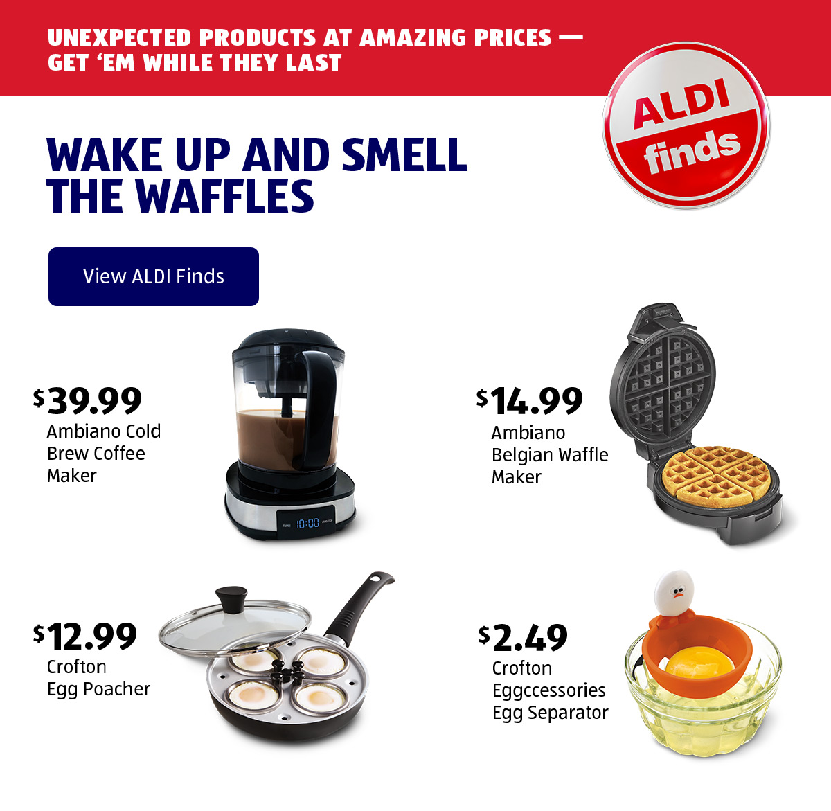 Wake Up And Smell The Waffles. View ALDI Finds.